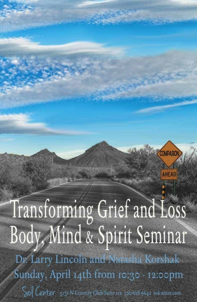 Transforming Grief & Loss - A Mind, Body, Spirit Seminar