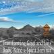 Transforming Grief & Loss - A Mind, Body, Spirit Seminar