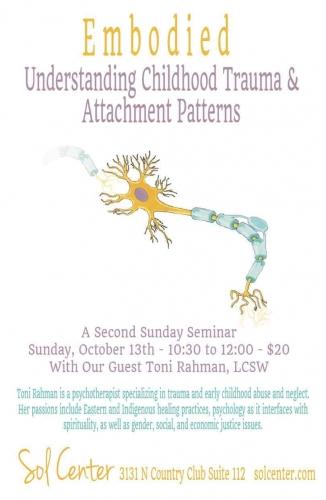Understanding Childhood Trauma and Attachment Patterns Sol Center Tucson