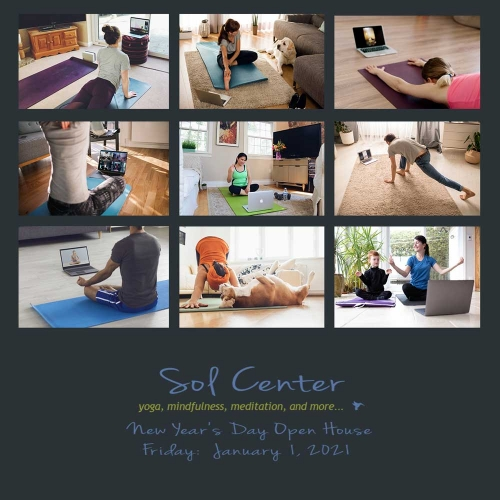 Sol Center Virtual Open House - Free Classes all of New Year's Day 2021